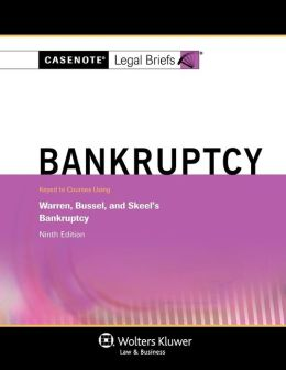 Bankruptcy: Keyed to Warren 9E