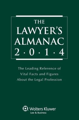 Lawyer's Almanac, 2014 Edition