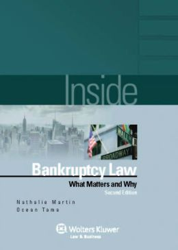 Inside Bankruptcy: What Matters and Why, 2E