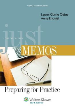 Just Memos: Preparing for Practice