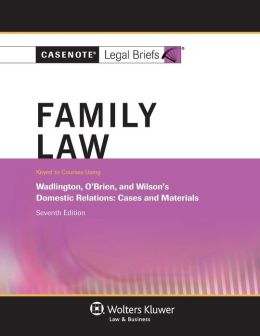 Family Law: Wadlington O'Brien and Wilson 7e