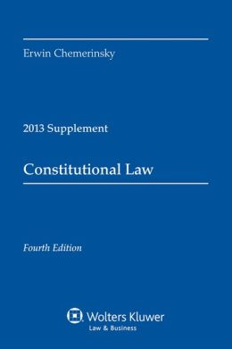 Constitutional Law 2013 Supplement