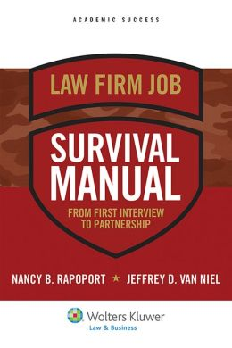 Law Firm Survival Manual: From First Interview to Partnership