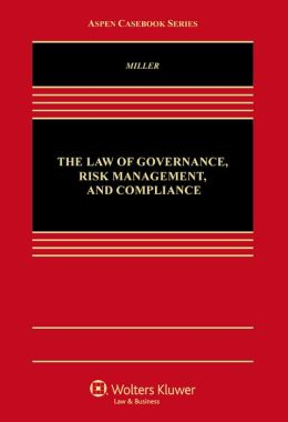 The Law of Governance, Risk Management and Compliance