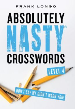 Absolutely Nasty Crosswords Level 4