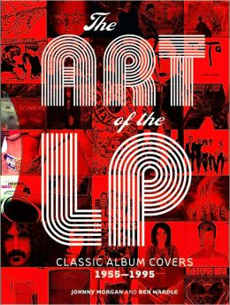 The Art of the LP: Classic Album Covers 1955-1995 (PagePerfect NOOK Book)