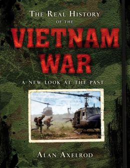 The Real History of the Vietnam War: A New Look at the Past (PagePerfect NOOK Book)
