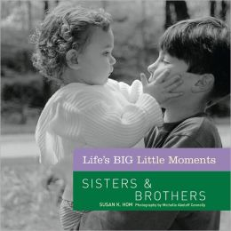 Life's BIG Little Moments: Sisters & Brothers (PagePerfect NOOK Book)