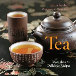 Tea: More than 80 Delicious Recipes