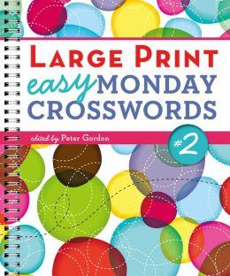 Large Print Easy Monday Crosswords #2