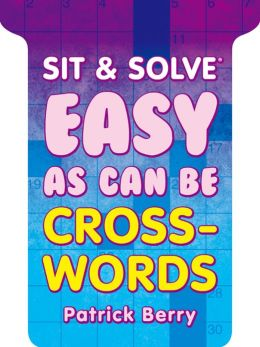 Sit & Solve Easy as Can Be Crosswords