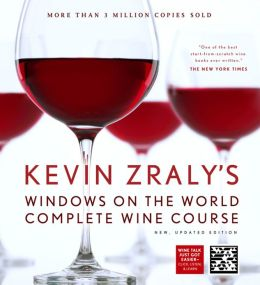 Kevin Zraly's Windows on the World Complete Wine Course: New, Updated Edition