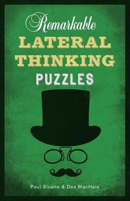 Remarkable Lateral Thinking Puzzles