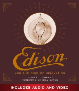Edison and the Rise of Innovation (Enhanced Edition)