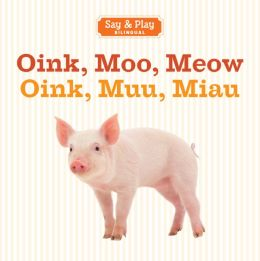 Oink, Moo, Meow/Oink, Muu, Miau