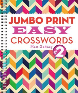 Jumbo Print Easy Crosswords #2