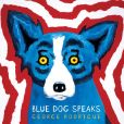Book Cover Image. Title: Blue Dog Speaks, Author: George Rodrigue