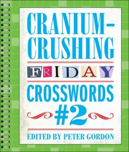 Cranium-Crushing Friday Crosswords #2