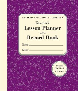 The Teacher's Lesson Planner and Record Book