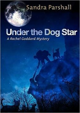 Under the Dog Star (Rachel Goddard Series #4)