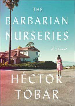 The Barbarian Nurseries