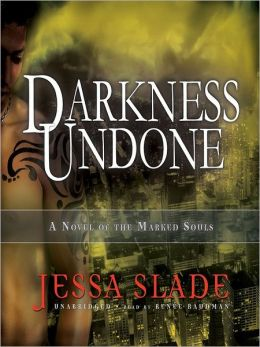 Darkness Undone: Marked Souls Series, Book 4