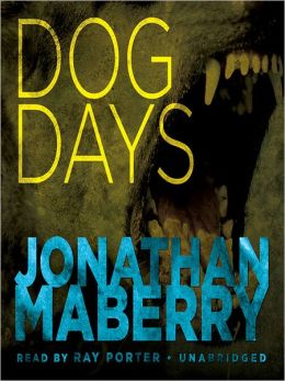 Dog Days (A Joe Ledger Short Story)