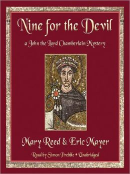 Nine for the Devil: John, the Lord Chamberlain Mystery Series, Book 9