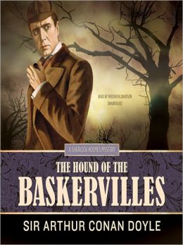 The Hound of the Baskervilles: Sherlock Holmes Series, Book 5