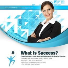 What Is Success?: Defining Your Conditions for Personal Success