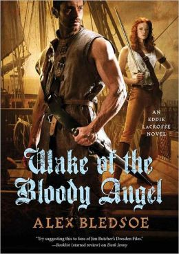 Wake of the Bloody Angel (Eddie LaCrosse Series #4)
