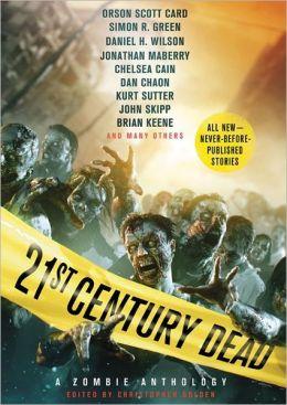 21st Century Dead: A Zombie Anthology