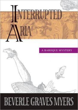 Interrupted Aria: A Tito Amato Mystery