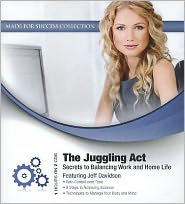 The Juggling Act: Secrets to Balancing Work and Home Life