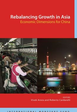 Rebalancing Growth in Asia: Economic Dimensions for China