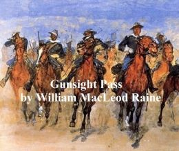 Gunsight Pass, How Oil Came to the Cattle Country and Brought a New West