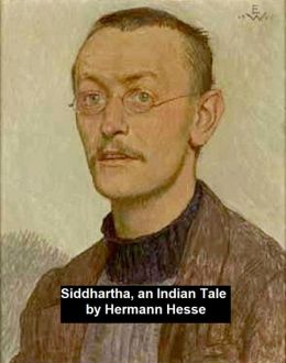 Siddhartha, an Indian Tale