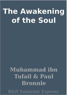 The Awakening of the Soul