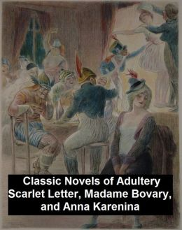 a womans infidelity in madame bovary by gustave flaubert Madame bovary by gustave flaubert a new translation by adam thorpe 'a great novel that is also an inexhaustible pleasure.