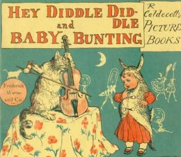 Hey, Diddle Diddle and Baby Bunting