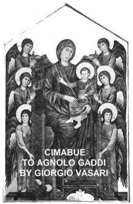 Cimabue to Agnolo Gaddi