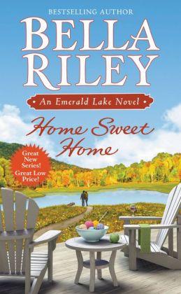 Home Sweet Home (Emerald Lake Series #1)