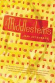 Book Cover Image. Title: The Middlesteins:  A Novel, Author: Jami Attenberg