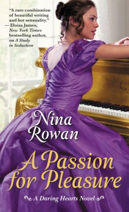 A Passion for Pleasure (Daring Hearts Series #2)