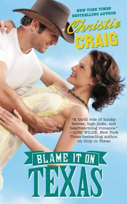 Blame It on Texas (Hotter in Texas Series #2)
