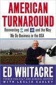 Book Cover Image. Title: American Turnaround:  Reinventing AT&amp;T and GM and the Way We Do Business in the USA, Author: Edward Whitacre