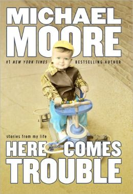 Here Comes Trouble: Stories from My Life (Signed Edition)