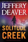 Book Cover Image. Title: Solitude Creek (Kathryn Dance Series #4), Author: Jeffery Deaver