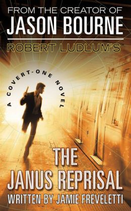 Robert Ludlum's The Janus Reprisal (Covert-One Series #9)