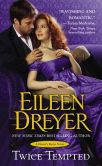 Book Cover Image. Title: Twice Tempted, Author: Eileen Dreyer